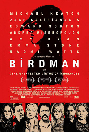 "2014 (87th) Best Picture: ""Birdman or (The Unexpected Virtue of Ignorance)"""