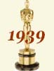 1939 (12th) Academy Award Overview