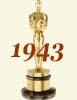 1943 (16th) Academy Award Overview