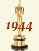 1944 (17th) Academy Award Overview
