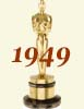 1949 (22nd) Academy Award Overview