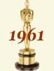 1961 (34th) Academy Award Overview