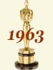 1963 (36th) Academy Award Overview