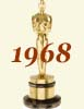 1968 (41st) Academy Award Overview