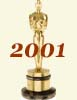 2001 (74th) Academy Award Overview